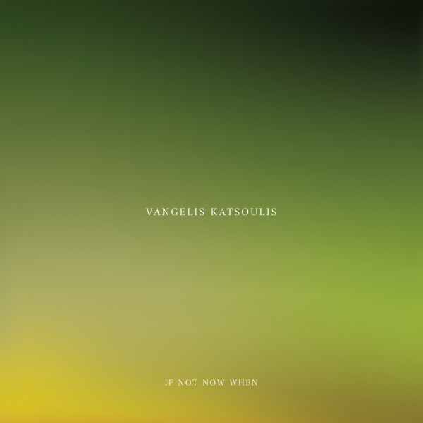 vangelis-katsoulis-if-not-now-when-lp-utopia-records-cover