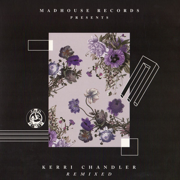 kerri-chandler-matrix-dreame-kerri-chandler-remixed-detroit-madhouse-records-cover