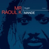 mr-raoul-k-mande-lp-still-music-cover