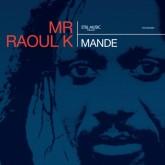 mr-raoul-k-mande-lp-still-music-cover