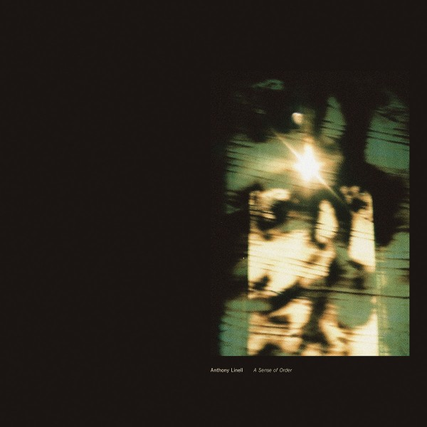 anthony-linell-a-sense-of-order-lp-northern-electronics-cover