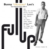 bunny-lee-full-up-early-reggae-production-pressure-sounds-cover