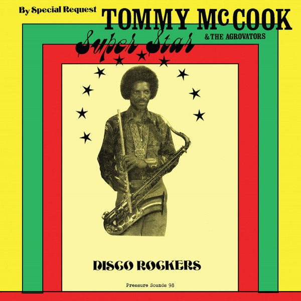 tommy-mccook-the-aggrovat-super-star-disco-rockers-lp-pressure-sounds-cover