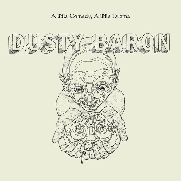 dusty-baron-a-little-comedy-a-little-drama-leleka-cover