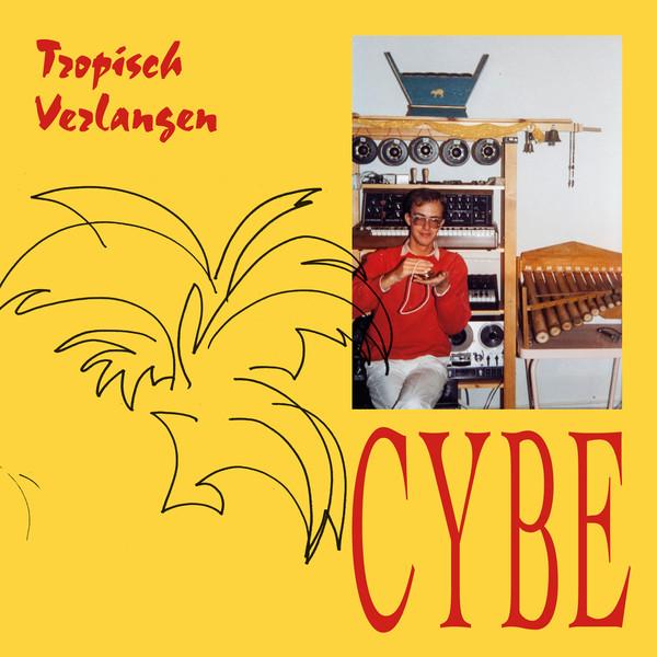 cybe-tropisch-verlangen-lp-stroom-cover