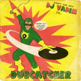 dj-vadim-dubcatcher-cd-bbe-records-cover