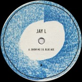 jay-l-show-me-blue-age-brstl-cover