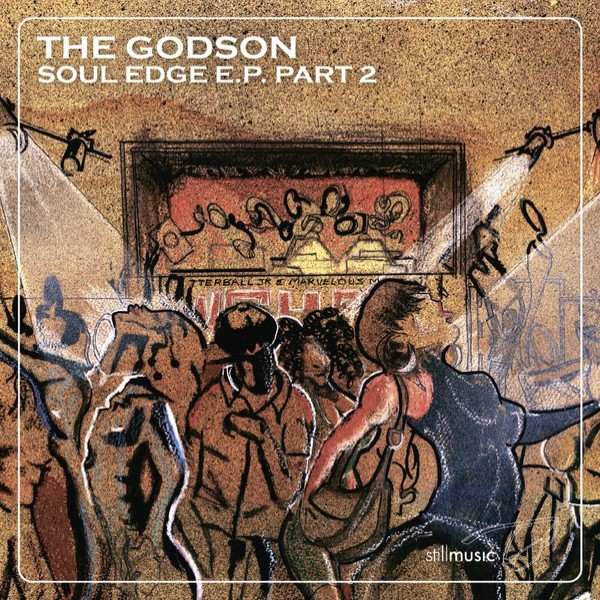 the-godson-aka-rick-wilhite-soul-edge-ep-part-2-still-music-cover