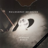 philosophy-of-sound-fragile-disco-discotexas-cover