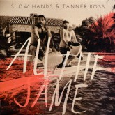 slow-hands-tanner-ross-all-the-same-wolf-lamb-cover