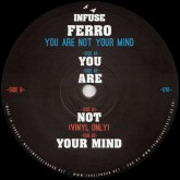ferro-you-are-not-your-mind-infuse-cover