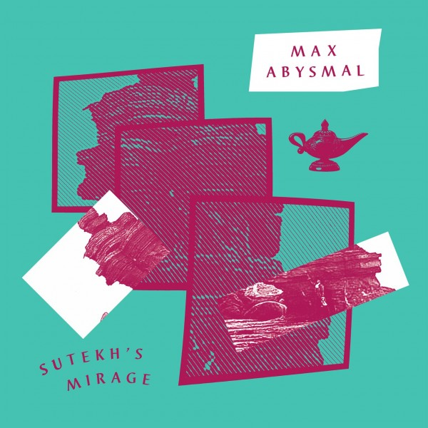 max-abysmal-sutekhs-mirage-donna-dont-safe-trip-cover