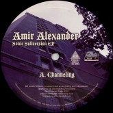 amir-alexander-sonic-subversion-ep-plan-b-cover