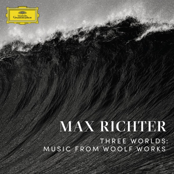 max-richter-three-worlds-music-from-woolf-deutsche-grammophon-cover