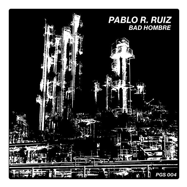 pablo-r-ruiz-bad-hombre-portage-garage-sounds-cover