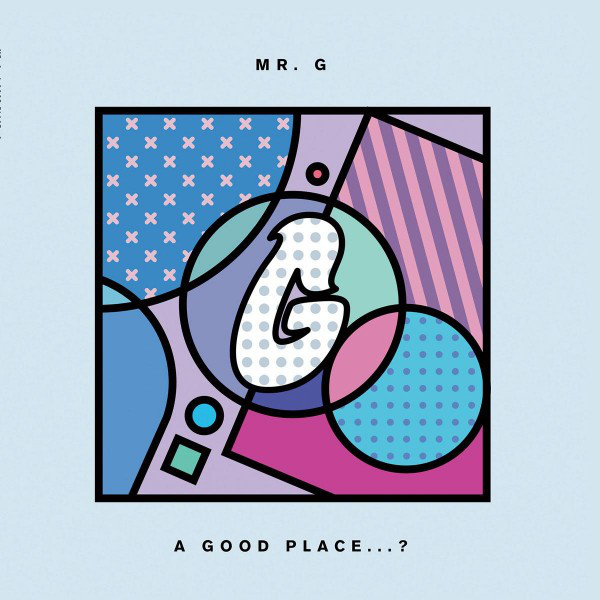 mr-g-a-good-place-cd-phoenix-g-cover