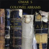 omar-s-presents-colonel-abr-who-wrote-the-rules-of-love-fxhe-records-cover