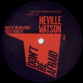 neville-watson-night-of-the-inflatable-muscle-dont-be-afraid-cover