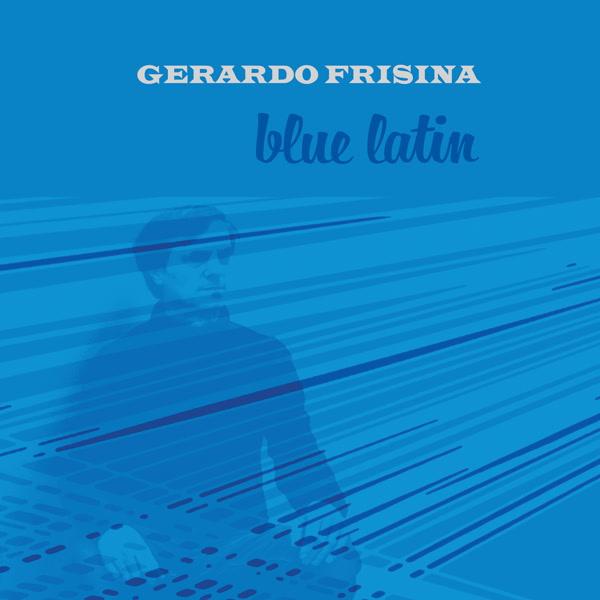 gerardo-frisina-blue-latin-lp-schema-cover