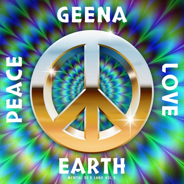 geena-peace-love-earth-mental-djs-antinote-cover