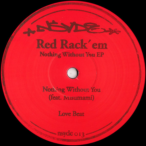 red-rackem-nothing-without-you-ep-nsyde-cover