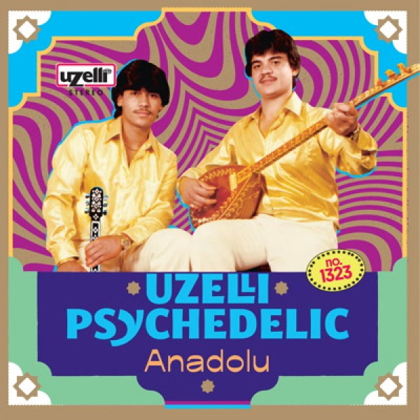 various-artists-uzelli-psychedelic-anadolu-uzelli-cover