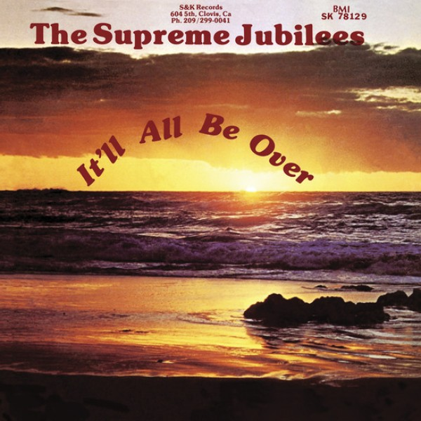 the-supreme-jubilees-itll-all-be-over-lp-light-in-the-attic-cover