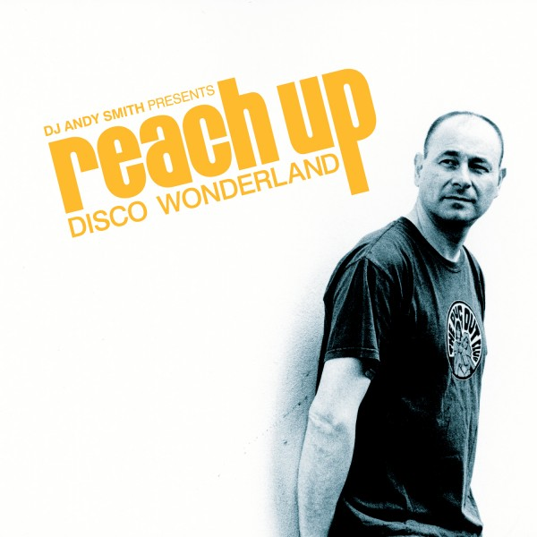 various-artists-dj-andy-smith-presents-reach-up-bbe-records-cover