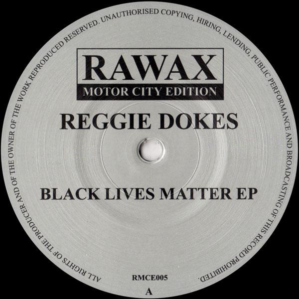 reggie-dokes-black-lives-matter-ep-rawax-cover