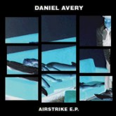 daniel-avery-airstrike-ep-emotional-relish-cover
