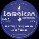 johnny-clarke-i-dont-want-to-be-a-rude-boy-jamaican-recordings-cover