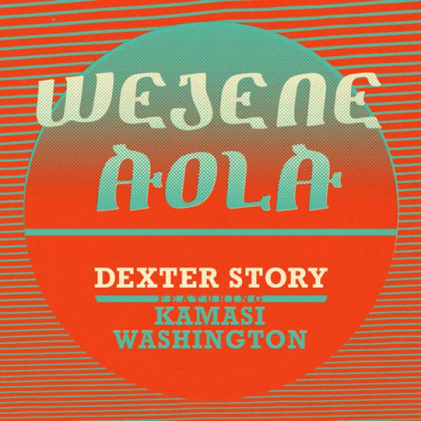dexter-story-wejene-aloa-feat-kamasi-washing-soundway-cover