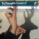 various-artists-tru-thoughts-covers-2-lp-tru-thoughts-cover