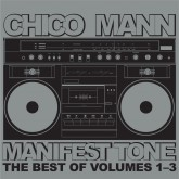 chico-mann-manifest-tone-cd-the-best-of-soundway-cover