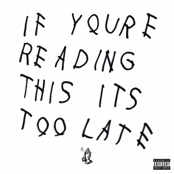 drake-if-youre-reading-this-its-too-young-money-cover