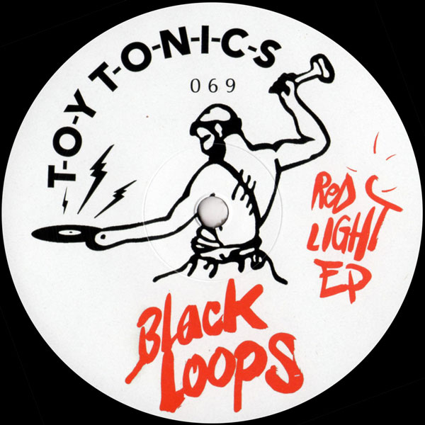 black-loops-red-light-ep-toy-tonics-cover