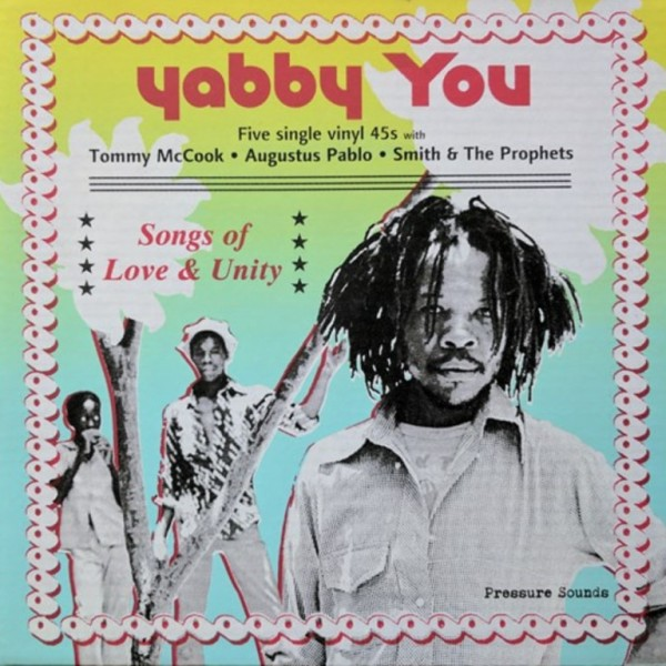 yabby-you-songs-of-love-unity-7inch-box-pressure-sounds-cover