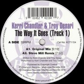 kerri-chandler-troy-den-the-way-it-goes-track-1-madhouse-records-cover