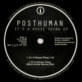 posthuman-its-a-house-thing-ep-mark-balkan-cover