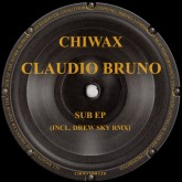 claudio-bruno-sub-ep-chiwax-cover