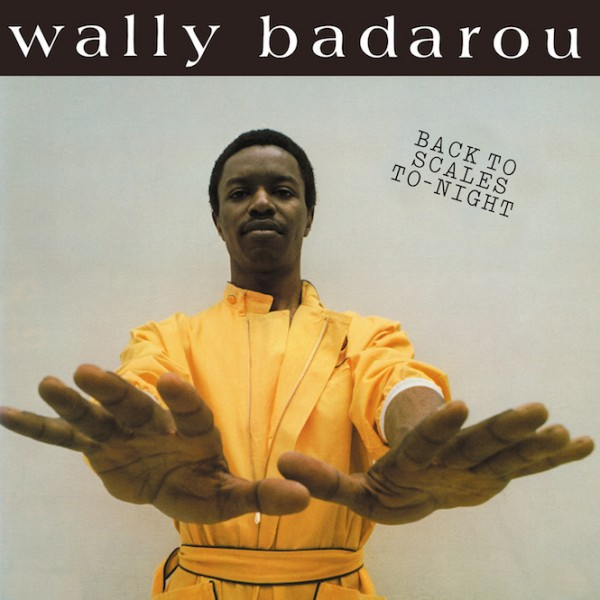 wally-badarou-back-to-scales-to-night-lp-love-vinyl-cover
