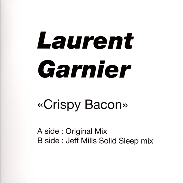 laurent-garnier-crispy-bacon-jeff-mills-rem-f-communications-cover