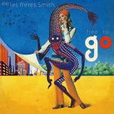 les-freres-smith-free-to-go-lp-cccc-cover
