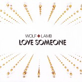 wolf-lamb-love-someone-cd-wolf-lamb-cover