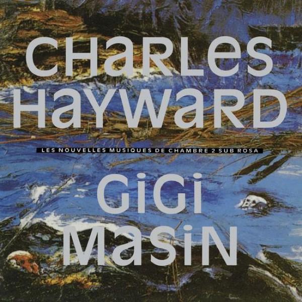 gigi-masin-charles-hayw-les-nouvelles-musiques-de-chambr-modern-classics-recordings-cover