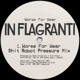 in-flagranti-worse-for-wear-remixes-shit-codex-cover