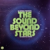dj-spinna-presents-the-sound-beyond-stars-lp-1-bbe-records-cover