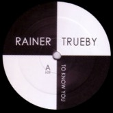 rainer-trueby-to-know-you-ayers-rock-white-label-cover