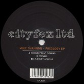 mike-shannon-foxology-ep-cityfox-ltd-cover