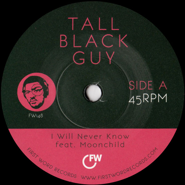 tall-black-guy-i-will-never-know-first-word-records-cover